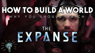 How To Build a World THE EXPANSE Why You Should Watch No Spoilers