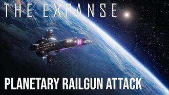 The Expanse - Planetary Railgun Strike (Inc All Build Up Scenes)