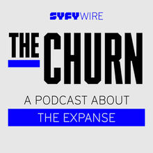 SyfyWire-TheChurn-ExpansePodcast