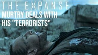 """The Expanse - Murtry Deals With His Belter """"Terrorists"""""""