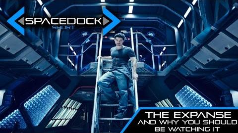 The Expanse, and Why You Should be Watching It. - Spacedock Short