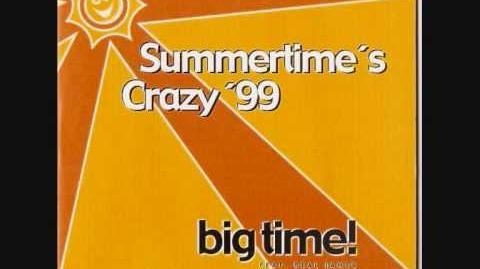 Big Time Feat. Real James - Summertime's Crazy Swedish Eurodance