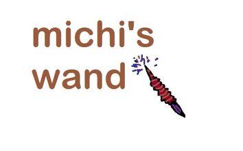 Michi wand