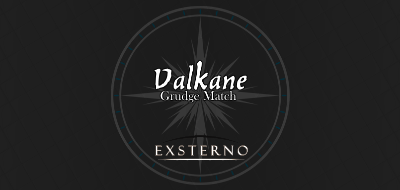 Valkane Grudge Match