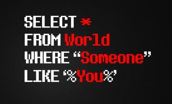 Select-all-from-world-when-someone-like-you