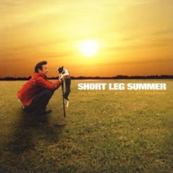 Short Leg Summer