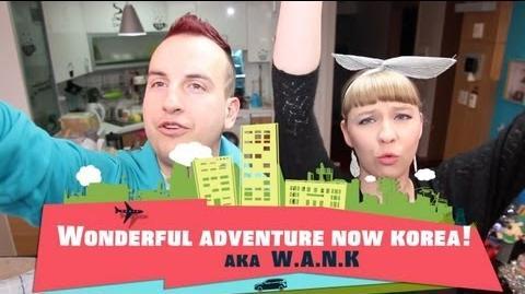 Introducing- Wonderful Adventure Now Korea!