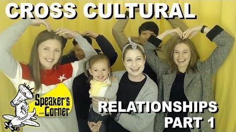 Speaker's Corner- Cross Cultural Dating