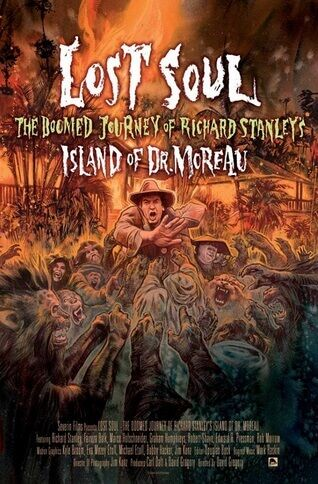Lost_Soul_The_Doomed_Journey_of_Richard_Stanley's_Island_of_Dr._Moreau1