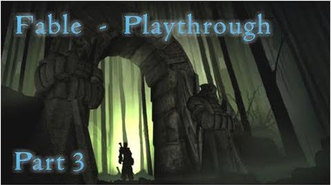 """Fable - Playthrough Part 3 - """"Uhh! I'm Startin' To Turn Get Away From Me..."""""""