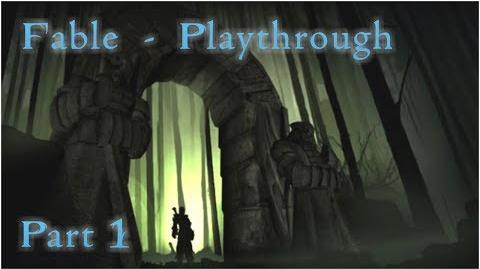 "Fable - Playthrough Part 1 - ""Maybe a Noble Knight or a Powerful Wizard?"""