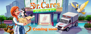 Dr. Cares Pet Rescue 911 Coming Soon Banner