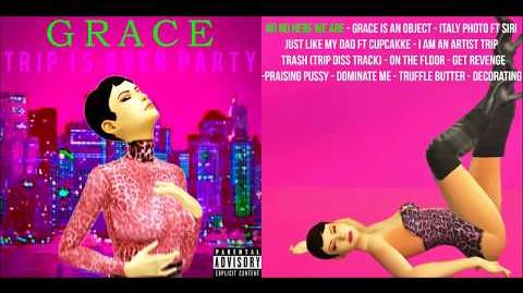 Grace - TRIP IS OVER PARTY (Full Album)