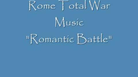 "Rome Total War Music ""Romantic Battle"""