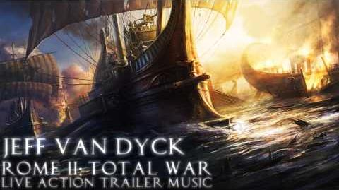 Jeff Van Dyck - Rome 2 Total War Trailer Music