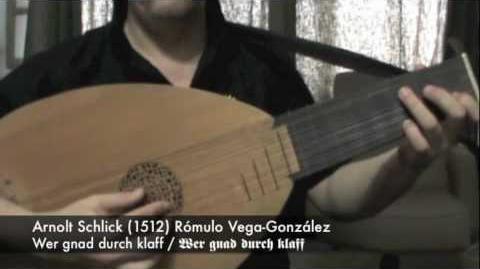 """Arnolt Schlick """"Wer gnad durch klaff"""" (1512) Rómulo Vega-González"""