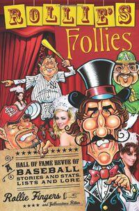 Rollie's Follies
