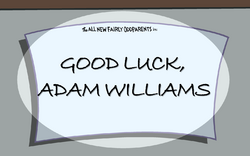 Good Luck, Adam Williams