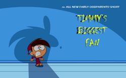 Timmy's Biggest Fan