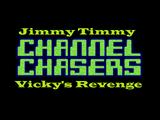 Jimmy Timmy Channel Chasers: Vicky's Revenge
