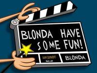 Blonda Have Some Fun!