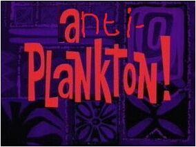 Anti Plankton Titlecard