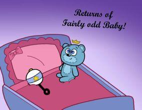 Returns of fairly odd baby