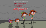 The Origin of Vicky's Ickyness