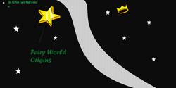 Fairy World Origins