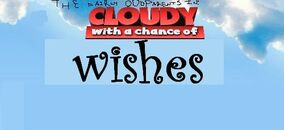 Cloudy With A Chance Of Wishes