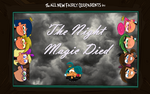 The Night Magic Died