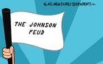 The Johnson Feud