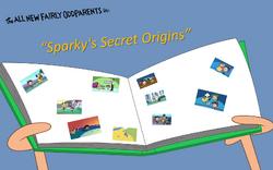 Sparky's Secret Origins