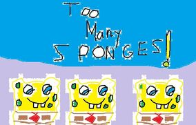 TOO MANY SPONGES TITLECARD