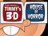 Timmy's 3-D House of Horror