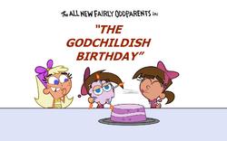 The Godchildish Birthday