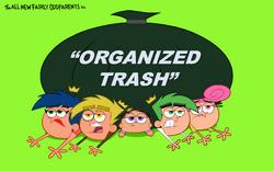 Organized Trash