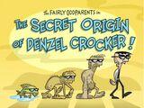 Denzel Crocker/Images/The Secret Origin of Denzel Crocker!