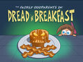Titlecard-Dread N Breakfast