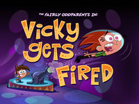 Titlecard-Vicky Gets Fired