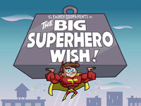 Titlecard-The Big Superhero Wish