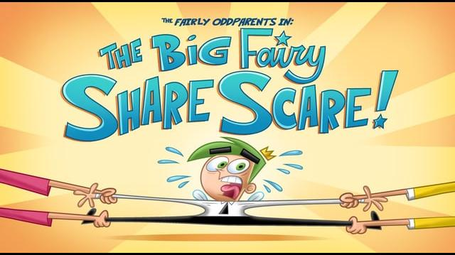 The Fairly OddParents - The Big Fairy Share Scare (original)
