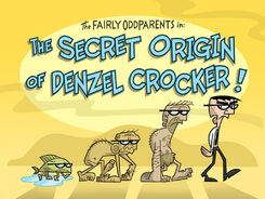 Titlecard-The Secret Origin of Denzel Crocker