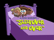 Titlecard-Sleepover and Over