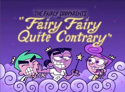 Titlecard-Fairy Fairy Quite Contrary