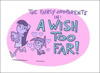 Titlecard-A Wish Too Far