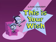 Titlecard-This is Your Wish