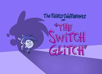 Titlecard-The Switch Glitch