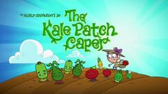 CuW - The Kale Patch Caper