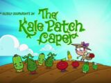 The Kale Patch Caper